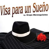 Thumbnail for the Grupo Merenguisimo - Visa para un Sueño link, provided by host site