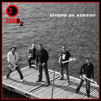 Thumbnail for the Zero2 - Vivere Da Adesso link, provided by host site