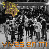 Thumbnail for the Bamboo - Vives en Mi link, provided by host site
