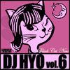 Thumbnail for the DJ Hyo - 검은고양이 네로 Vol. 6 link, provided by host site