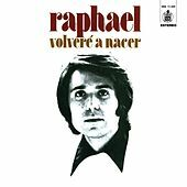 Thumbnail for the Raphael - Volveré a nacer link, provided by host site