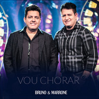 Thumbnail for the Bruno & Marrone - Vou Chorar link, provided by host site