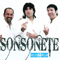 Thumbnail for the Sonsonete - Vuelven a Brillar link, provided by host site