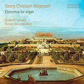 Thumbnail for the Elisabeth Ullmann - Wagenseil: Concertos for organ link, provided by host site