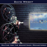 Thumbnail for the David Wright - Waiting for the Soundtrack (Remastered) link, provided by host site