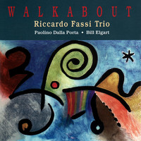 Thumbnail for the The Riccardo Fassi Trio - Walkabout link, provided by host site