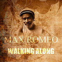 Thumbnail for the Max Romeo - Walking Along link, provided by host site