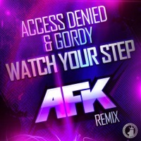 Thumbnail for the Access Denied - Watch Your Step! (AFK Remix) link, provided by host site