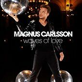 Thumbnail for the Magnus Carlsson - Waves Of Love link, provided by host site