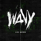 Thumbnail for the Lil Keed - Wavy link, provided by host site