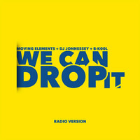 Thumbnail for the Moving Elements - We Can Drop It (Radio Version) link, provided by host site
