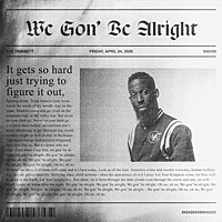 Thumbnail for the Tye Tribbett - We Gon' Be Alright link, provided by host site
