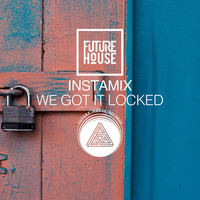 Thumbnail for the Instamix - We Got It Locked link, provided by host site