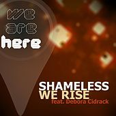 Thumbnail for the Shameless - We Rise link, provided by host site