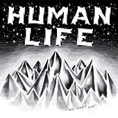 Thumbnail for the Human Life - We Won't Stop link, provided by host site