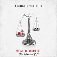 Thumbnail for the DJ X-Change - Weight Of Your Love - DIONLEON Remix link, provided by host site