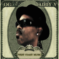 Thumbnail for the OG Daddy V. - West coast music link, provided by host site