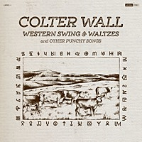 Thumbnail for the Colter Wall - Western Swing & Waltzes link, provided by host site