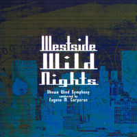 Thumbnail for the Showa Wind Symphony - Westside Wild Nights link, provided by host site