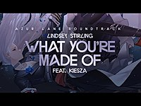 Thumbnail for the Lindsey Stirling - What You're Made Of link, provided by host site