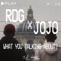 Thumbnail for the RDG - What You Talking About ? link, provided by host site