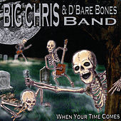 Thumbnail for the Big Chris - When Your Time Comes link, provided by host site