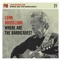 Thumbnail for the Leon Rosselson - Where Are The Barricades? link, provided by host site