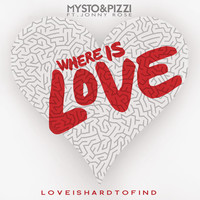 Thumbnail for the Mysto & Pizzi - Where Is Love (Love Is Hard To Find) link, provided by host site