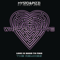 Thumbnail for the Mysto & Pizzi - Where Is Love (Love Is Hard To Find) [Remixes] link, provided by host site