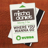 Thumbnail for the Mischa Daniels - Where You Wanna Go (New Vocal Mix) link, provided by host site
