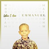 Thumbnail for the Emmanuel - Who I Am link, provided by host site
