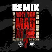 Thumbnail for the Remo the Hitmaker - Why You Mad At Me (Remix) link, provided by host site