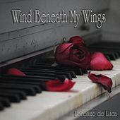 Thumbnail for the Lorenzo de Luca - Wind Beneath My Wings link, provided by host site
