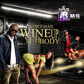 Thumbnail for the Voicemail - Wine Up Yuh Body link, provided by host site