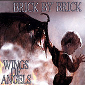 Thumbnail for the Brick By Brick - Wings Of Angels link, provided by host site