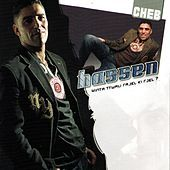Thumbnail for the Cheb Hassen - Winta Ttwali Rajel Ki Rjel ? link, provided by host site