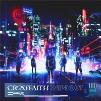 Thumbnail for the Crossfaith - WIPEOUT link, provided by host site