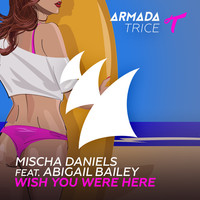 Thumbnail for the Mischa Daniels - Wish You Were Here link, provided by host site