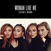 Thumbnail for the Little Mix - Woman Like Me link, provided by host site