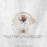 Thumbnail for the Martin Dhamen - Won't Let Go (The Remixes) link, provided by host site