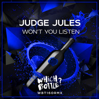 Thumbnail for the Judge Jules - Won't You Listen link, provided by host site