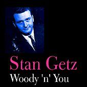 Thumbnail for the Stan Getz - Woody 'n' You link, provided by host site