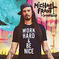 Thumbnail for the Michael Franti & Spearhead - Work Hard and Be Nice link, provided by host site