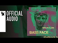 Thumbnail for the BRKLYN - X LöKii - Bass Face link, provided by host site