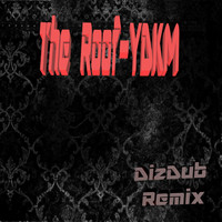 Thumbnail for the The Roof - Y.D.K.M. (DizDub Remix) link, provided by host site