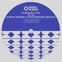 Thumbnail for the Basement Jaxx - Yo Yo (Martin Badder & Rhys Manning Remixes) link, provided by host site