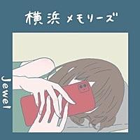 Thumbnail for the Jewel - Yokohama Memories link, provided by host site