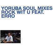 Thumbnail for the DJ Jazzy Jeff - Yoruba Soul Mixes - Rock Wit U link, provided by host site