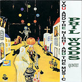 Thumbnail for the Phil Woods - You and the Night and the Music link, provided by host site
