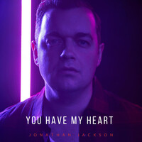 Thumbnail for the Jonathan Jackson - You Have My Heart link, provided by host site